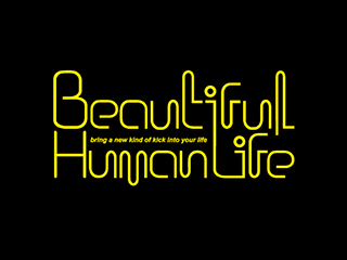 Beautiful Human Life